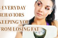 5-everyday-behaviors-keeping-you-from-losing-fat